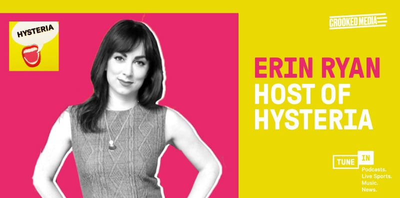 Erin Ryan from Hysteria podcast